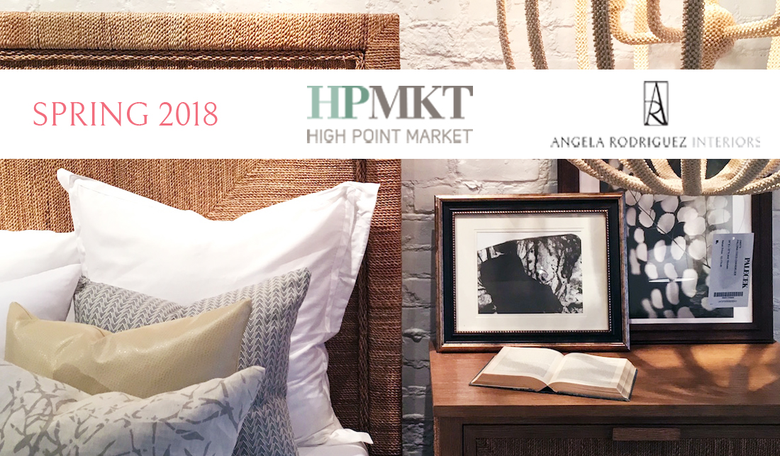 Highlights from High Point Market: Spring 2018, Part Two